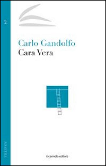 Cara Vera - Carlo Gandolfo |