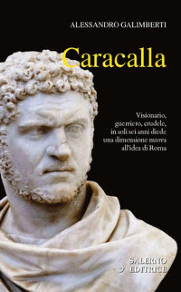 Caracalla - Alessandro Galimberti |