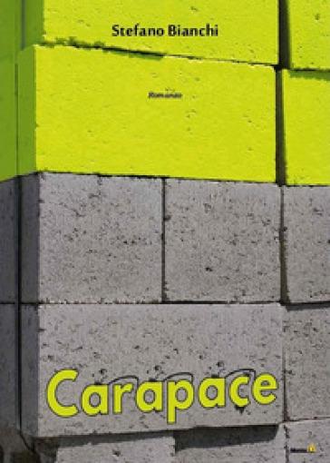Carapace - Stefano Bianchi | Ericsfund.org