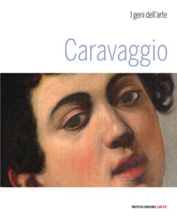 Caravaggio. Ediz. illustrata - Stefano Zuffi |