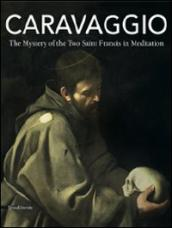 Caravaggio. The mystery of the two Saint Francis in meditation