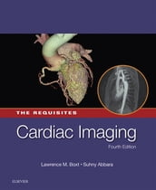 Cardiac Imaging: The Requisites E-Book
