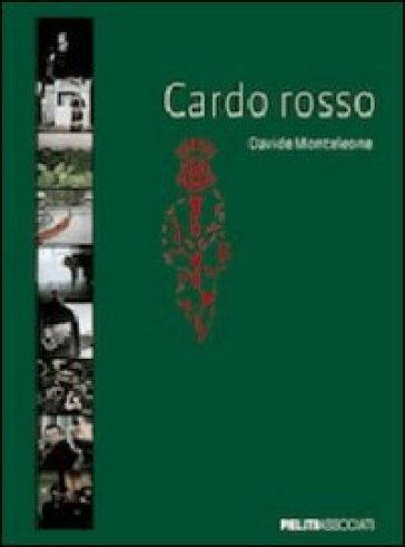 Cardo rosso - Davide Monteleone   Rochesterscifianimecon.com