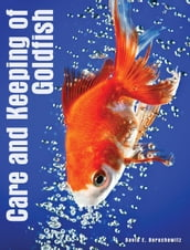 Care and Keeping of Goldfish