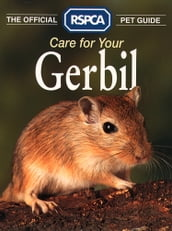 Care for your Gerbil (The Official RSPCA Pet Guide)