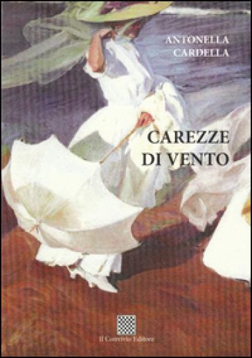Carezze di vento - Antonella Cardella | Ericsfund.org
