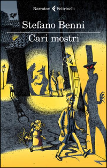 Cari mostri - Stefano Benni pdf epub