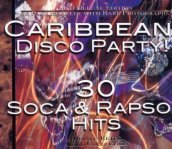 Caribbean disco party! 30 soca & rapso hits