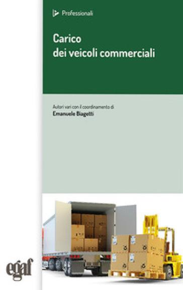 Carico dei veicoli commerciali - E. Biagetti |
