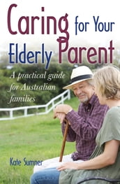Caring For Your Elderly Parent