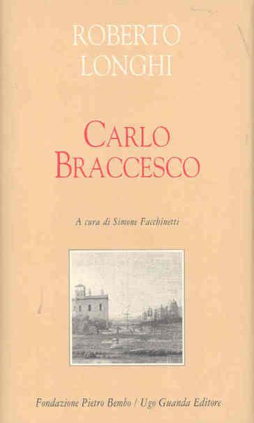 Carlo Braccesco - Roberto Longhi | Rochesterscifianimecon.com