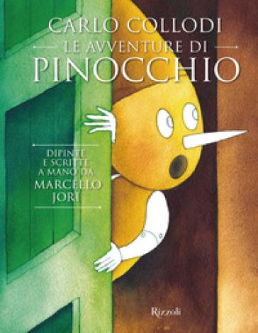 Carlo Collodi. Le avventure di Pinocchio. Ediz. illustrata - Marcello Jori (Luigino Stoppini) | Thecosgala.com