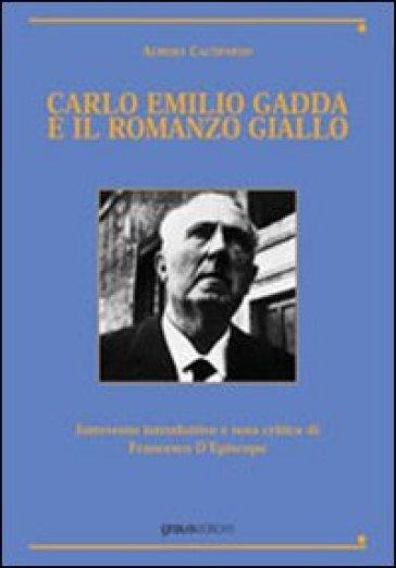 Carlo Emilio Gadda e il romanzo giallo - Aurora Cacòpardo |