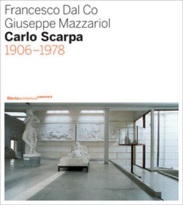 Carlo Scarpa (1906-1978) - Francesco Dal Co pdf epub