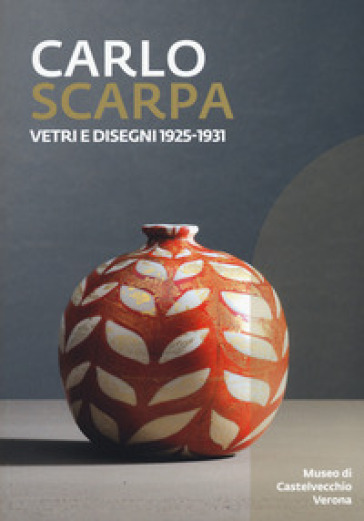 Carlo Scarpa. Vetri e disegni 1925-1931. Catalogo della mostra (Bologna, 23 novembre 2019-29 marzo 2021). Ediz. illustrata - M. Barovier pdf epub