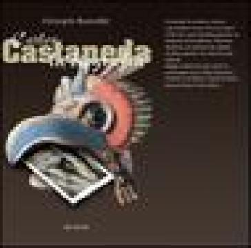 Carlos Castaneda - Christophe Bourseiller   Thecosgala.com