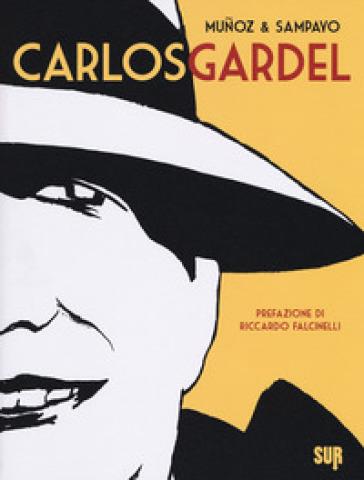 Carlos Gardel - José Munoz |