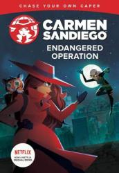Carmen Sandiego: Endangered Operation (Choose-Your-Own Capers)