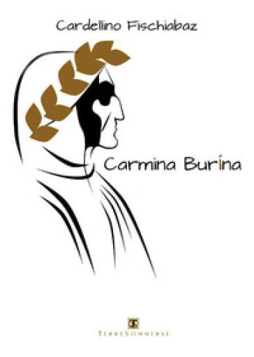 Carmina burina - Cardellino Fischiabaz |