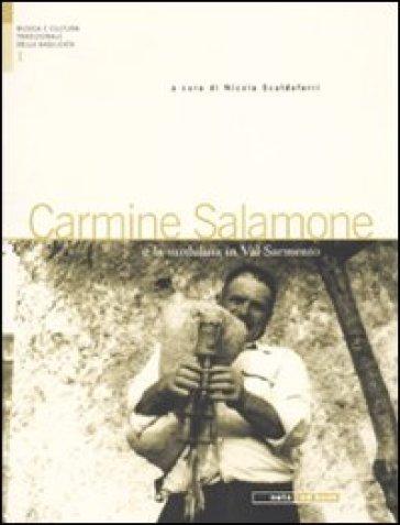 Carmine Salamone e la surdulina in Val Sermento. Con CD Audio - N. Scaldaferri |