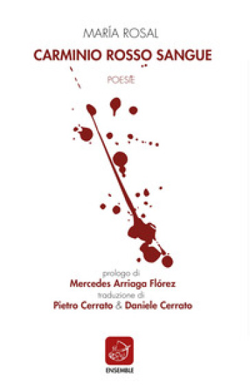 Carminio rosso sangue - Marìa Rosal | Ericsfund.org