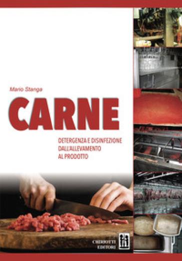 Carne detergenza e disinfezione dall'allevamento al prodotto - Mario Stanga |
