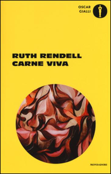 Carne viva - Ruth Rendell | Rochesterscifianimecon.com