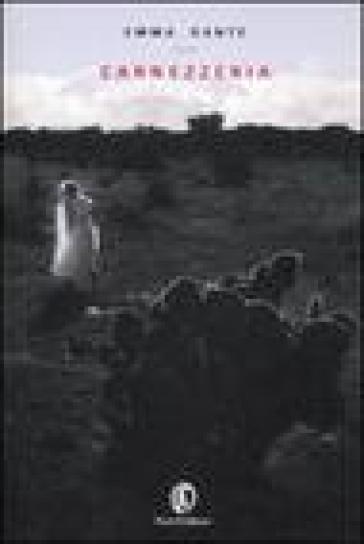 Carnezzeria. Trilogia della famiglia siciliana - Emma Dante  