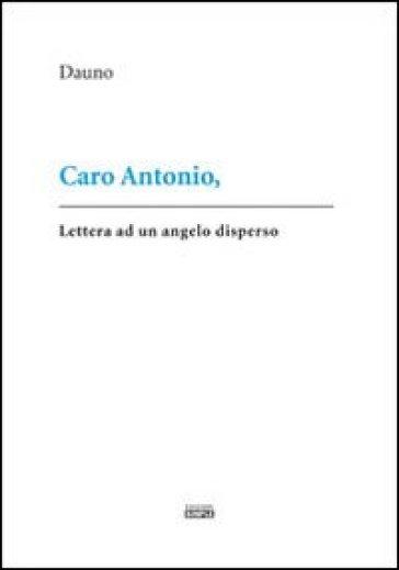 Caro Antonio - Dauno | Thecosgala.com