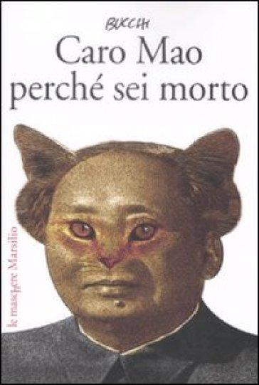 Caro Mao perché sei morto - Massimo Bucchi | Thecosgala.com