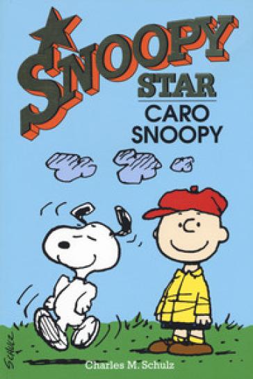 Caro Snoopy. Snoopy star - Charles Monroe Schulz pdf epub