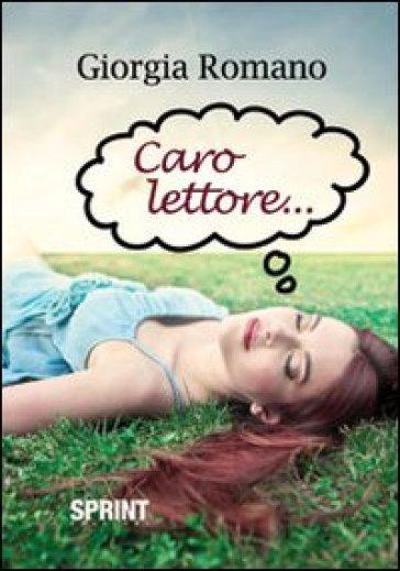 Caro lettore... - Giorgia Romano | Kritjur.org