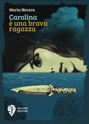 Carolina è una brava ragazza - Maria Nocera pdf epub