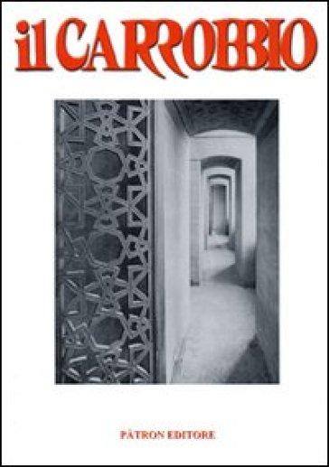 Il Carrobbio. Tradizioni, problemi, immagini dell'Emilia Romagna (2008). 34.