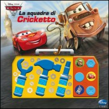 Cars 2. La squadra di Cricketto. Con gadget