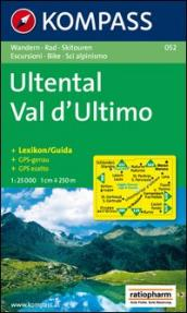 Carta escursionistica n. 052. Val d'Ultimo 1:25.000. Adatto a GPS. DVD-ROM. Digital map