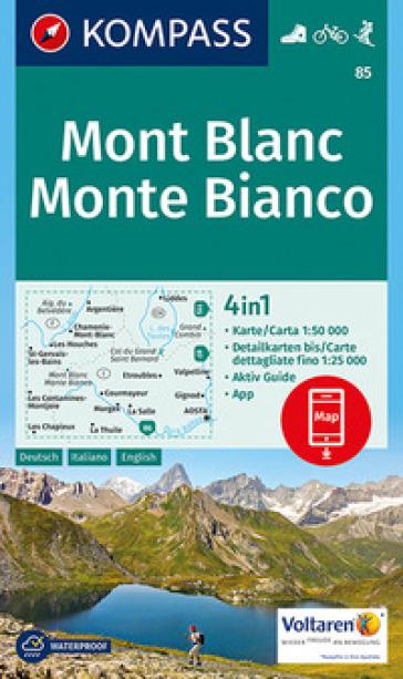 Carta escursionistica n. 85. Monte Bianco 1:50.000. Ediz. italiana, tedesca e inglese