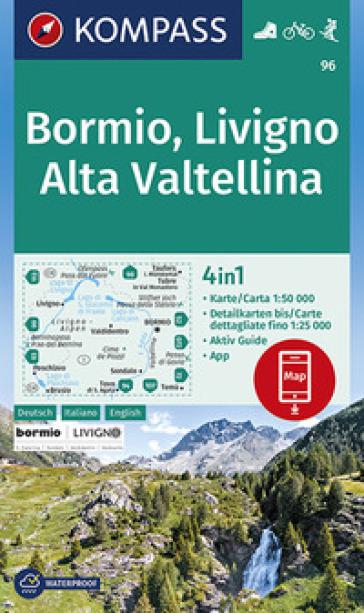 Carta escursionistica n. 96. Bormio, Livigno, Valtellina, 1:50.000. Ediz. italiana, tedesca e inglese