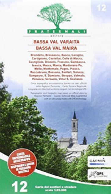 Carta n. 12. Bassa Val Varaita, Bassa Val Maira. Carta sentieri e stradale 1:25.000