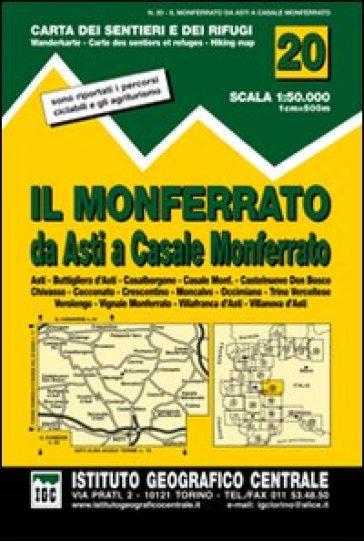 Carta n. 20 Il Monferrato 1:50.000. Carta dei sentieri e dei rifugi