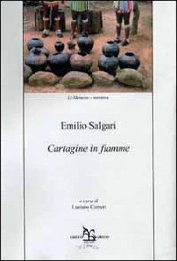 Cartagine in fiamme - Emilio Salgari |