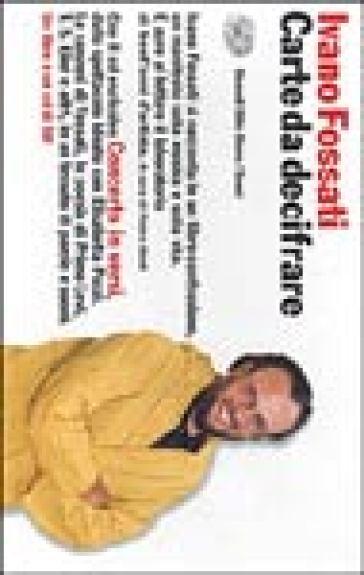 Carte da decifrare. Concerto in versi. Con CD audio - Ivano Fossati |