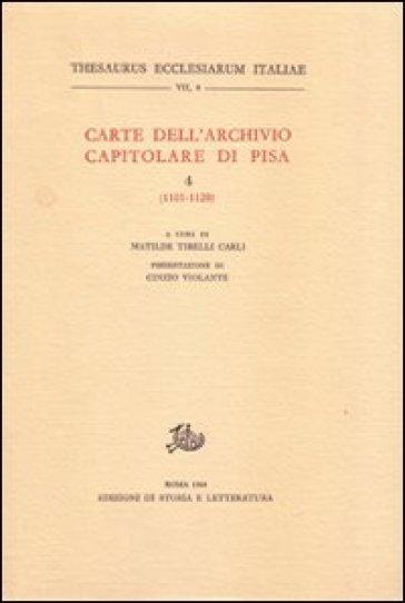 Carte dell'Archivio capitolare di Pisa. 4.1101-1120 - M. Tirelli Carli | Kritjur.org