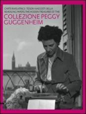 Carte rivelatrici. I tesori nascosti della collezione Peggy Guggenheim. Catalogo della mostra (Lucca, 18 settembre 2011-15 gennaio 2012). Ediz. italiana e inglese