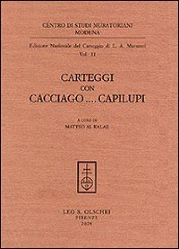 Carteggi con Cacciago... Capilupi - Lodovico Antonio Muratori | Kritjur.org
