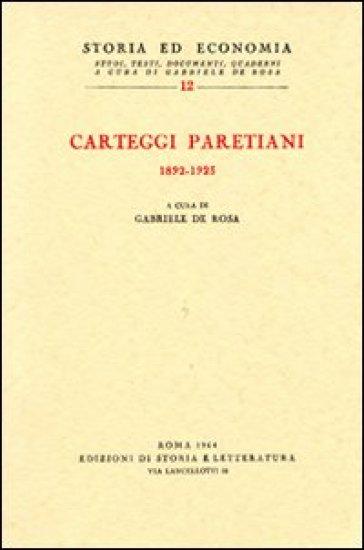 Carteggi paretiani (1892-1923) - G. De Rosa pdf epub