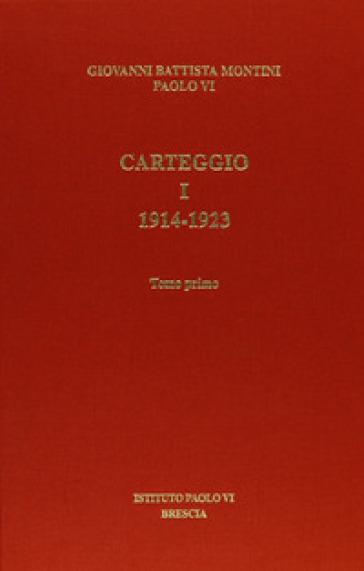 Carteggio. 1: 1914-1923 - Paolo VI | Kritjur.org