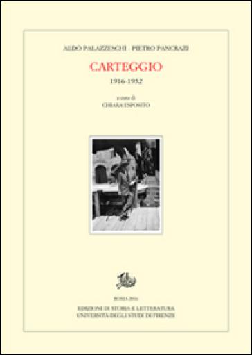 Carteggio (1916-1952) - Aldo Palazzeschi |