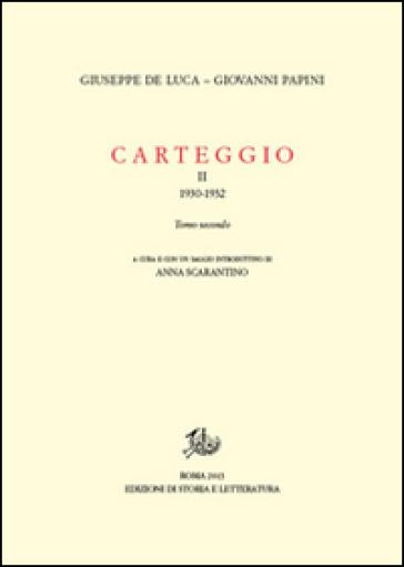 Carteggio (1930-1932). 2. - Giovanni Papini | Rochesterscifianimecon.com