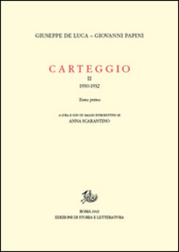 Carteggio (1930-1934). 2. - Giovanni Papini |
